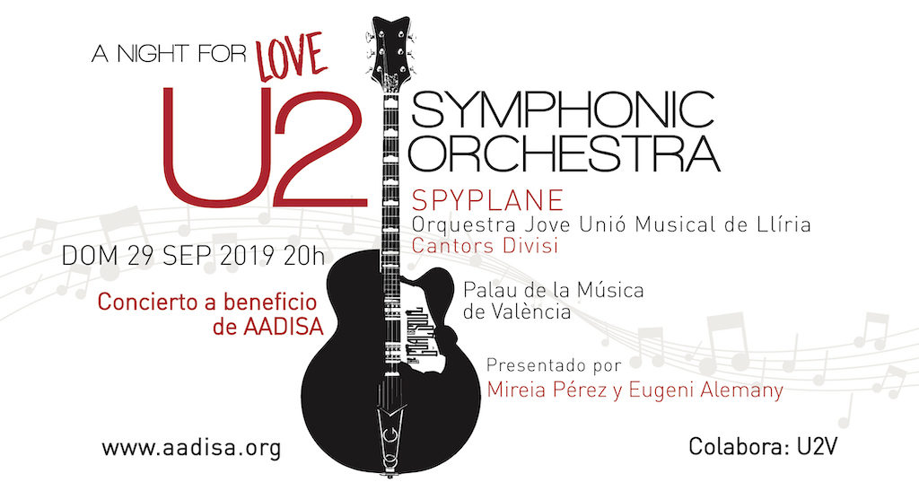 Concierto benéfico a favor de Aadisa - A night for Love U2 Symphonic Orchestra